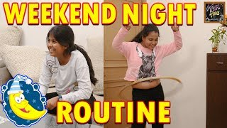 Weekend Night Routine l summer night routine l Twin sisters anu and ayu