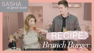 Ultimate Brunch Recipes with Hudson | Sasha In Good Taste | Sasha Pieterse Sheaffer