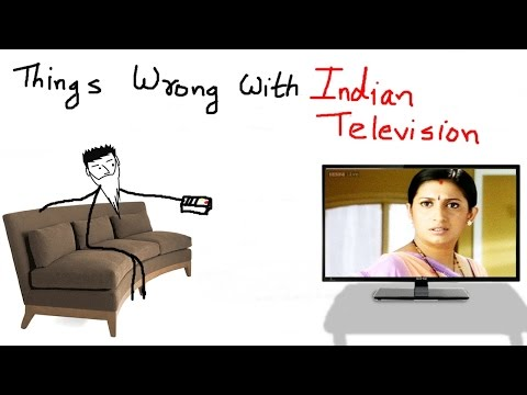 Things wrong with Indian television
