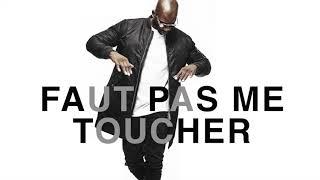 Download Singuila - faut pas me toucher MP3 song and Music Video