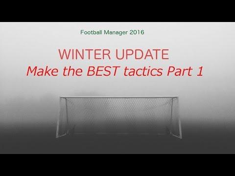 Winter Update   Make the Best FM tactics I