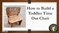 How to Build a Toddler Time Out Chair (#25)