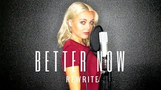 Better Now - Post Malone (Alexi Blue Rewrite)