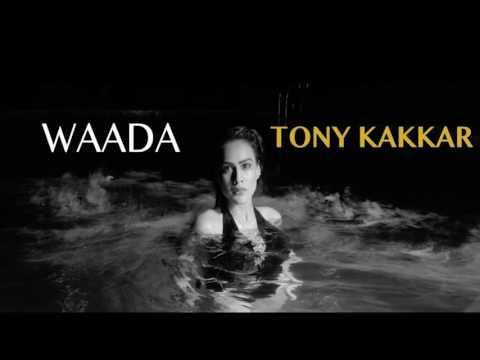 Waada   Tony Kakkar Feat  Nia Sharma official Song   YouTube