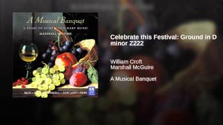 Celebrate this Festival: Ground in D minor Z222