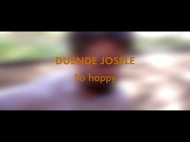 DUENDE JOSELE - So happy (NUEVO TEMA aGústico)