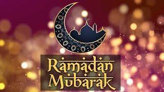 Ramadan Mubarak 2019 - Happy Ramadan Kareem Wishes & Greetings Video