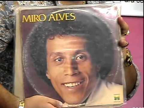 Miro Alves : Mulher de Um Homem Só  Correntinha de Ouro  O Último Baile