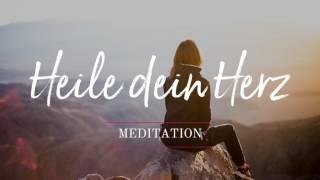 Geleitete Meditation um dein Herz zu heilen und wieder aufrichtig zu lieben