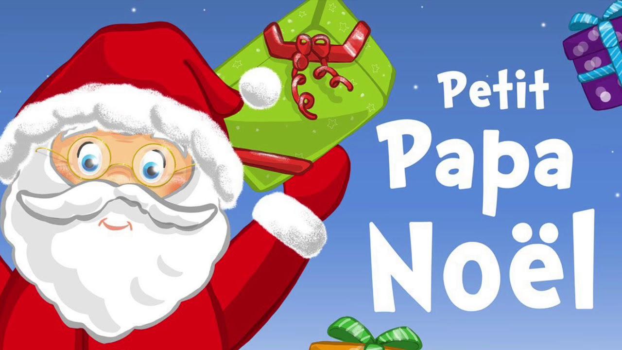 Papa Noel Youtube Petit papa Noël   YouTube