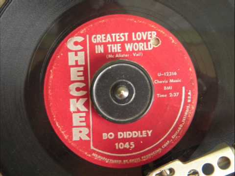 BO DIDDLEY   GREATEST LOVER IN THE WORLD