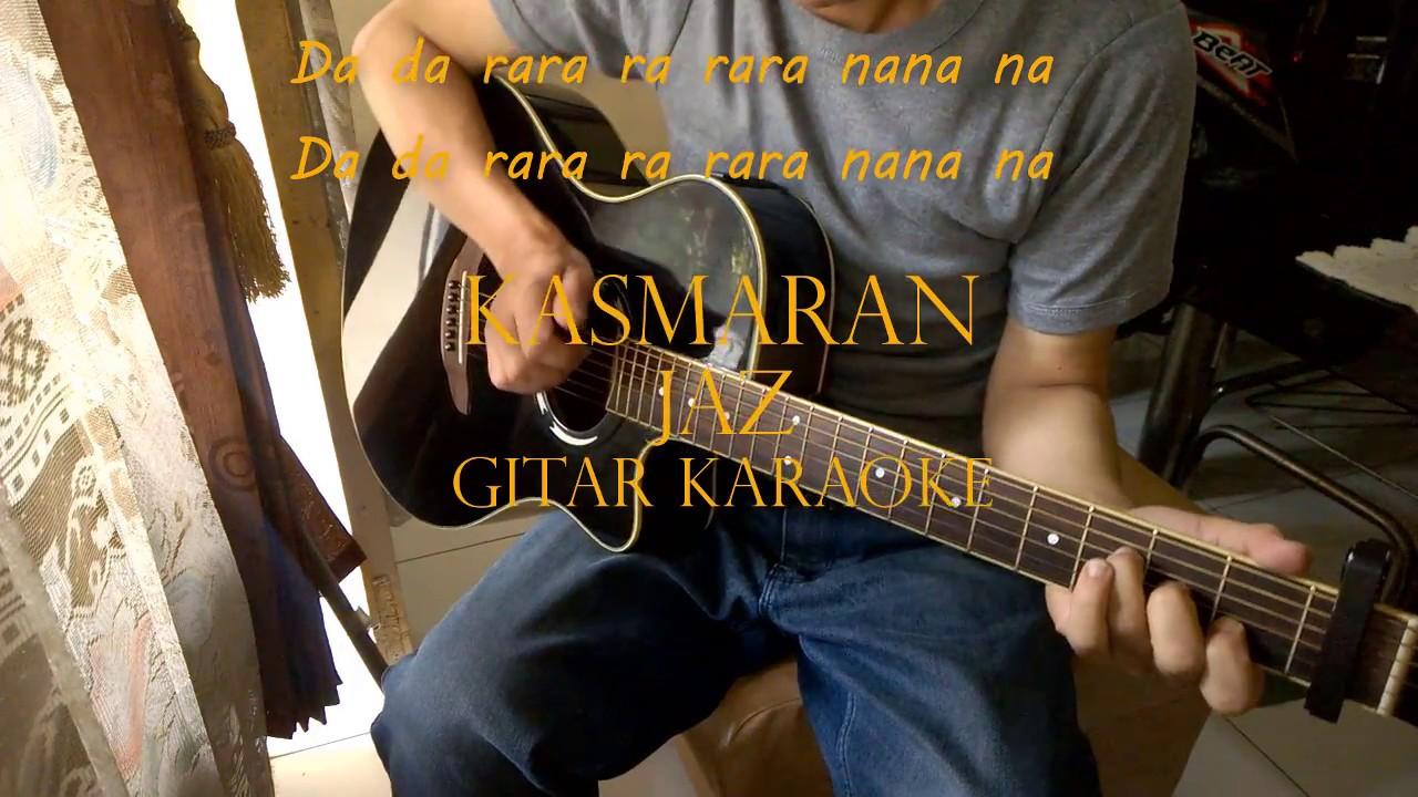 Jaz - Kasmaran   Akustik Gitar Karaoke + Lirik - YouTube