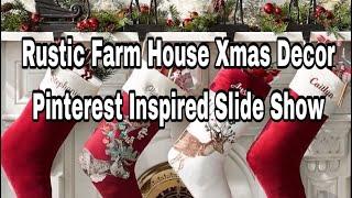 Rustic Farm House Xmas Decor / Pinterest inspired Slide Show