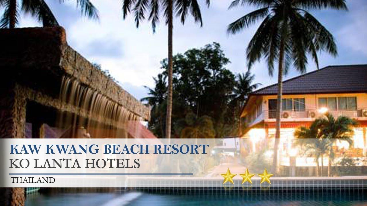 Kaw K Beach Resort Ko Lanta Hotels Thailand You