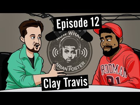 Clay Travis (Talk Radio Host) - #12 - Now What? with Arian Foster