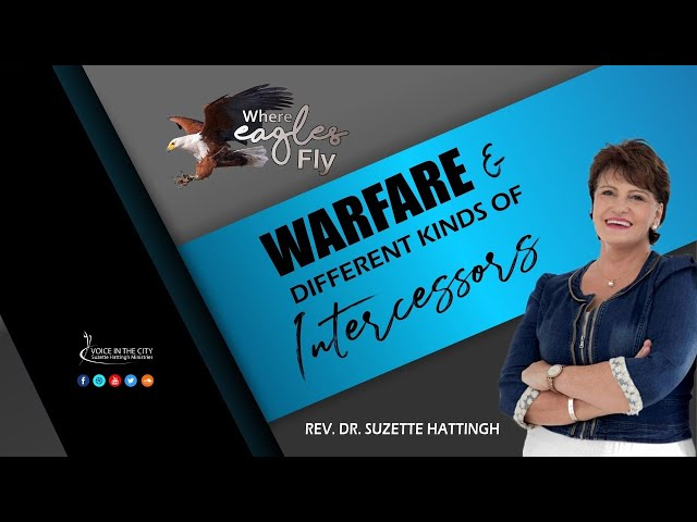 Where Eagles Fly - Different kinds of INTERCESSORS - Prayer School with Suzette Hattingh / Ep09