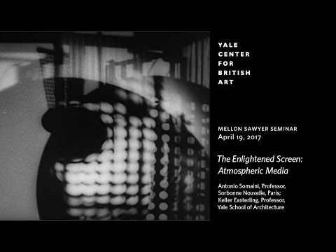 "Mellon Sawyer Seminar | ""The Enlightened Screen: Atmospheric Media"""