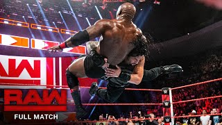 FULL MATCH - Roman Reigns vs. Bobby Lashley: Raw, July 23, 2018