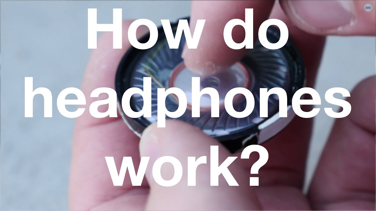 How Do Headphones Really Work 4k Part 1 5 All About Apple Earpods Wire Diagram