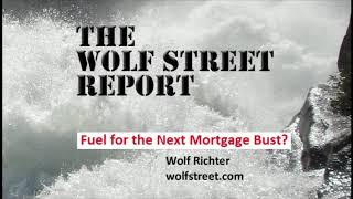 Fuel for the Next Mortgage Bust?