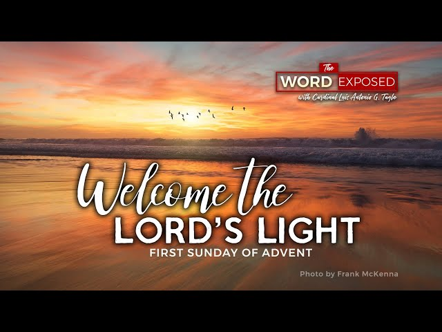 The Word Exposed - WELCOME THE LORD'S LIGHT (December 1, 2019)