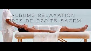 PACK ALBUMS RELAXATION LIBRES DE DROITS SACEM
