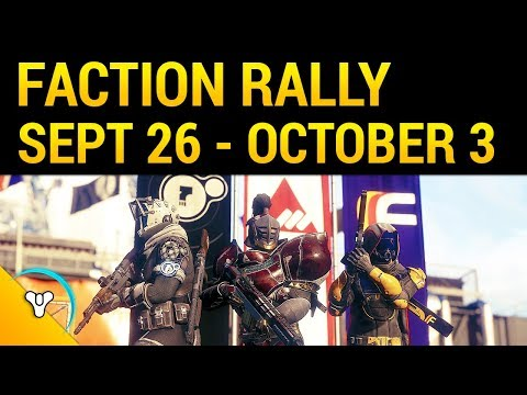 Destiny 2: Faction Rally Begins September 26th!