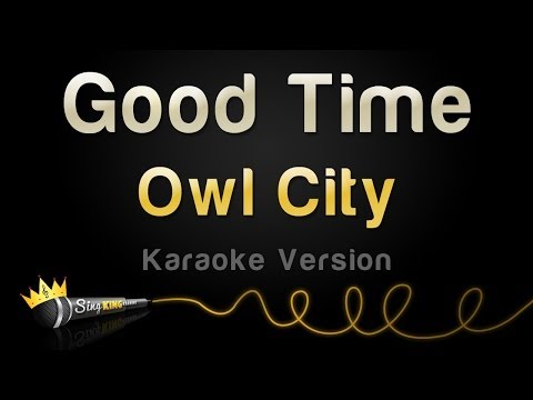 Owl City - Good Time (Karaoke Version)