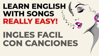 LEARN ENGLISH WITH SONGS - APRENDE INGLES CON CANCIONES FACILES (ft. Neriah)