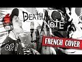 ▶️ [French Cover] Death Note - The WORLD (feat. Axtreon) [Opening 1]