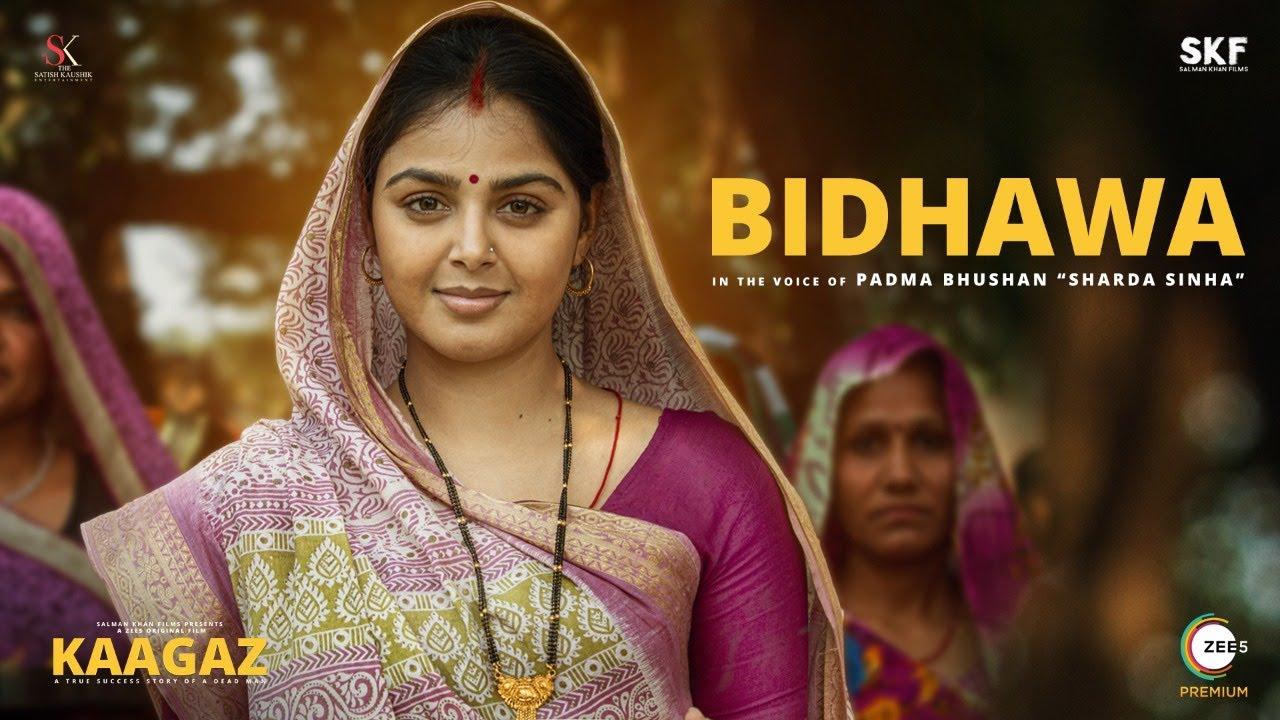Bidhawa - Full Song | Kaagaz | Pankaj Tripathi | Monal Gajjar | Sharda Sinha
