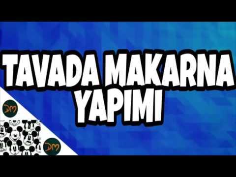 TAVADA MAKARNA YAPIMI