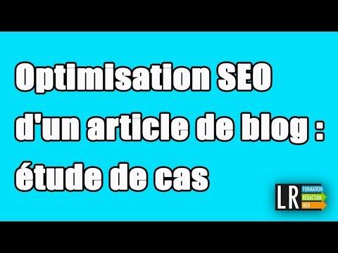 Optimisation SEO d'un article de blog étude de cas