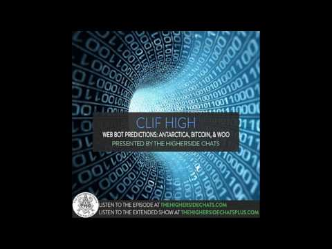 Clif High | Web Bot Predictions: Antarctica, Bitcoin, & Woo