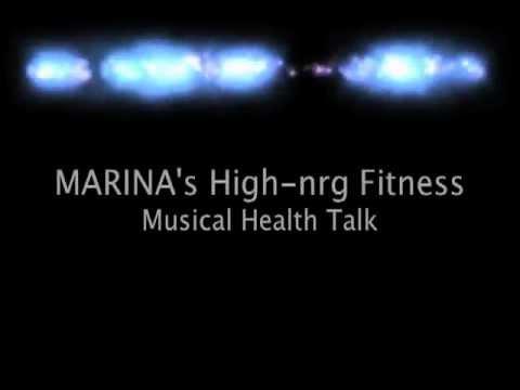 MARINA's High-nrg Fitness Musical Health Talk