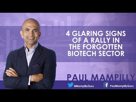4 Glaring Signs of a Rally in The Forgotten BioTech Sector - Paul Mampilly