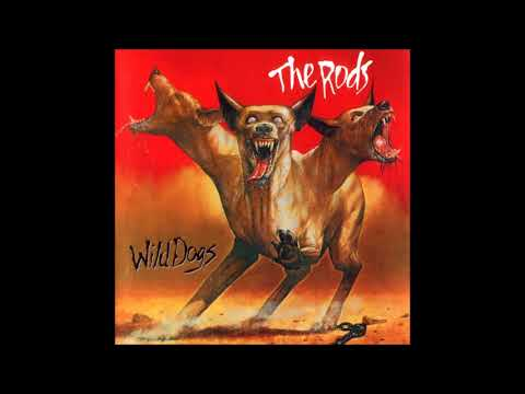 The Rods | Wild Dogs | 1982 | Remastered | Full Album