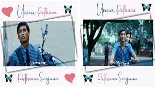 Unna pethava unna pethana senjana😘Moonu movie song 💞 WhatsApp status #dhaushsongstatus