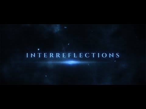 Interreflections trailers