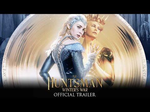 The Huntsman: Winter's War - Official Trailer (HD)