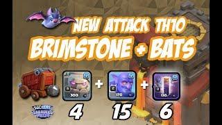 NEW ATTACK TH10 3 STARS. BRIMSTONE + BAT SPELL. COC. Clash of Clans
