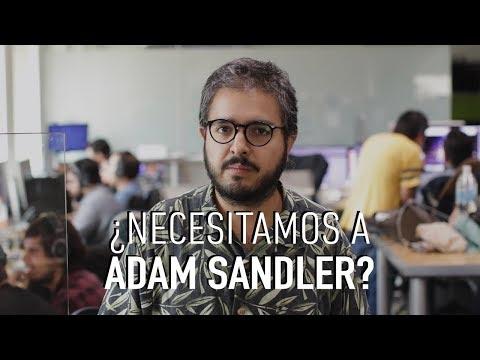 ¿Por qué necesitamos a Adam Sandler?