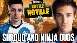 Ninja and Shroud Duos!! - Fortnite Battle Royale Gameplay
