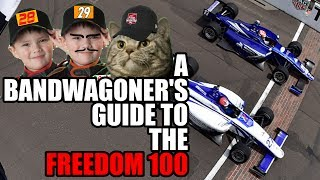 A Bandwagoner's Guide to the Indy Lights Freedom 100