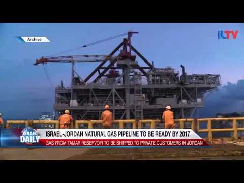 Israel Jordan Natural Gas Pipeline to be Ready by 2017