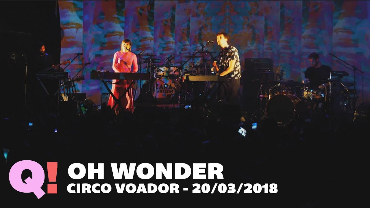 7adc6cd5701 Without You - Oh Wonder (Circo Voador