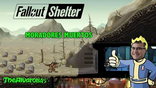 ¡¡Todos mis moradores están muertos!! | Fallout Shelter | Juegos para iOS y Android