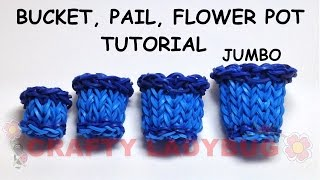 Rainbow Loomn Jumbo Bucket-pail-pot Advanced Tutorials By Crafty Ladybug. Wonder Loom, Diy Loom