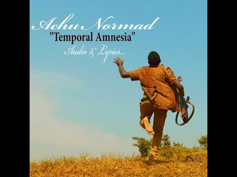 ACHU NORMAD - TEMPORAL AMNESIA   and