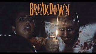 Funny Horror Short Film | Breakdown - Halloween 2019